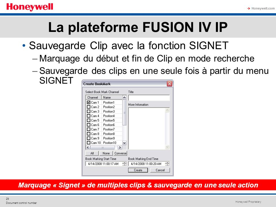 Honeywell Proprietary Honeywell.com 29 Document control number Marquage « Signet » de multiples clips & sauvegarde en une seule action Sauvegarde Clip