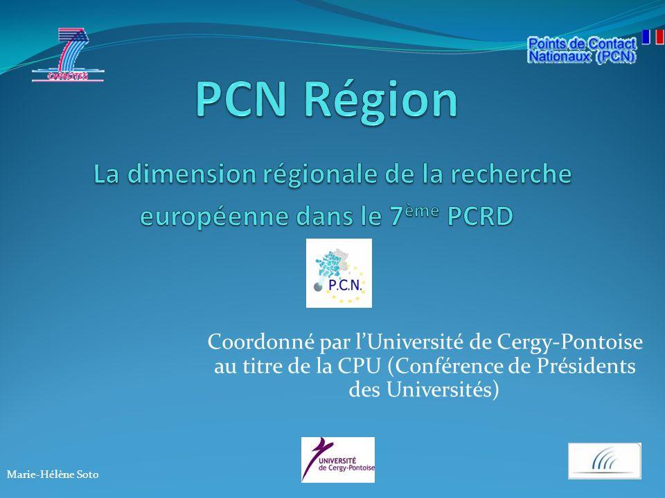 Coordonné par lUniversité de Cergy-Pontoise au titre de la CPU (Conférence de Présidents des Universités) Marie-Hélène Soto