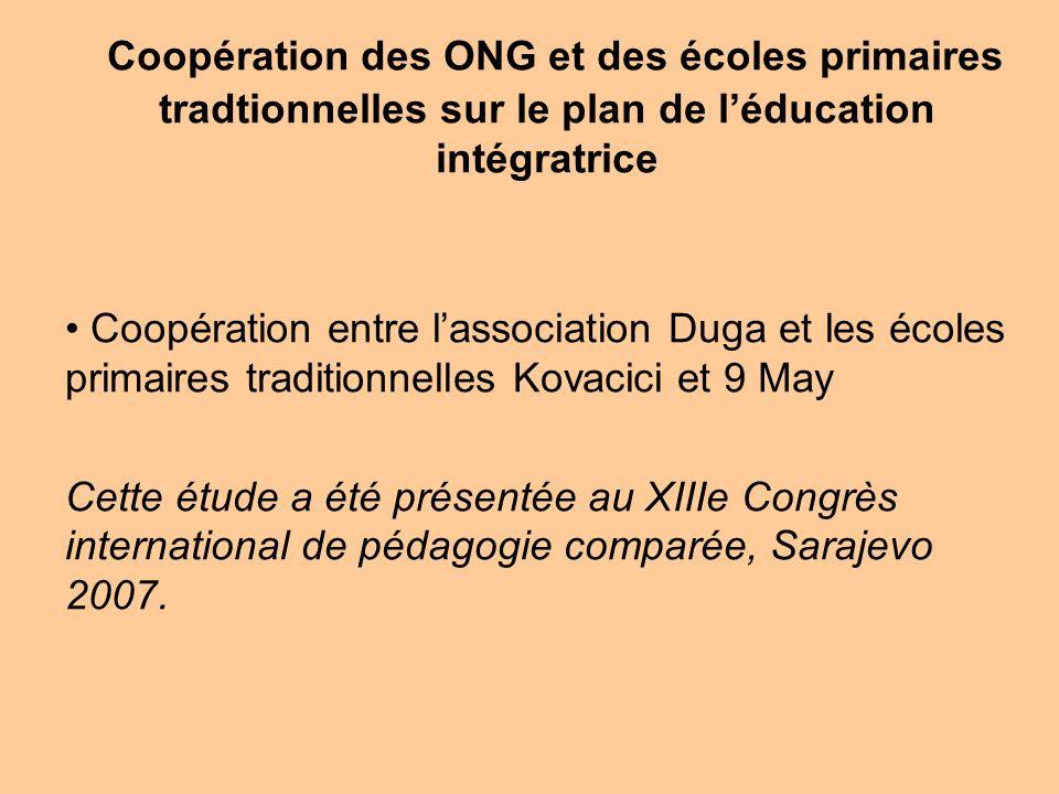 Coopération des ONG et des écoles primaires tradtionnelles sur le plan de léducation intégratrice Coopération entre lassociation Duga et les écoles pr