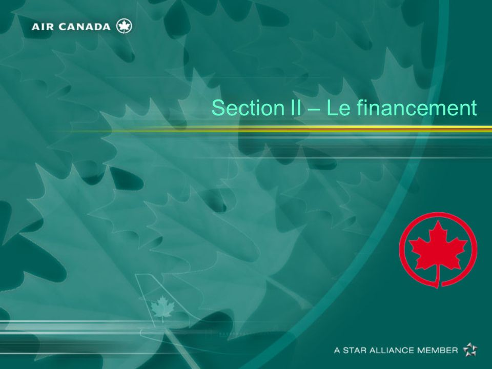 Section II – Le financement