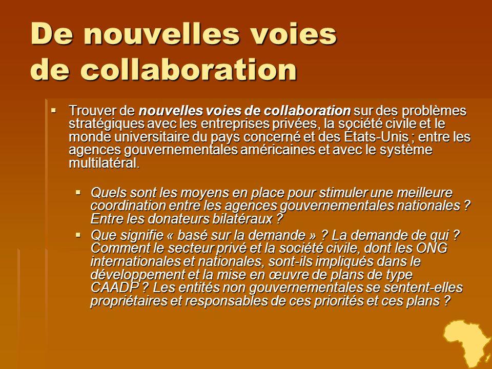 De nouvelles voies de collaboration Trouver de nouvelles voies de collaboration sur des problèmes stratégiques avec les entreprises privées, la sociét