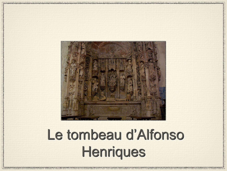 Le tombeau dAlfonso Henriques Le tombeau dAlfonso Henriques