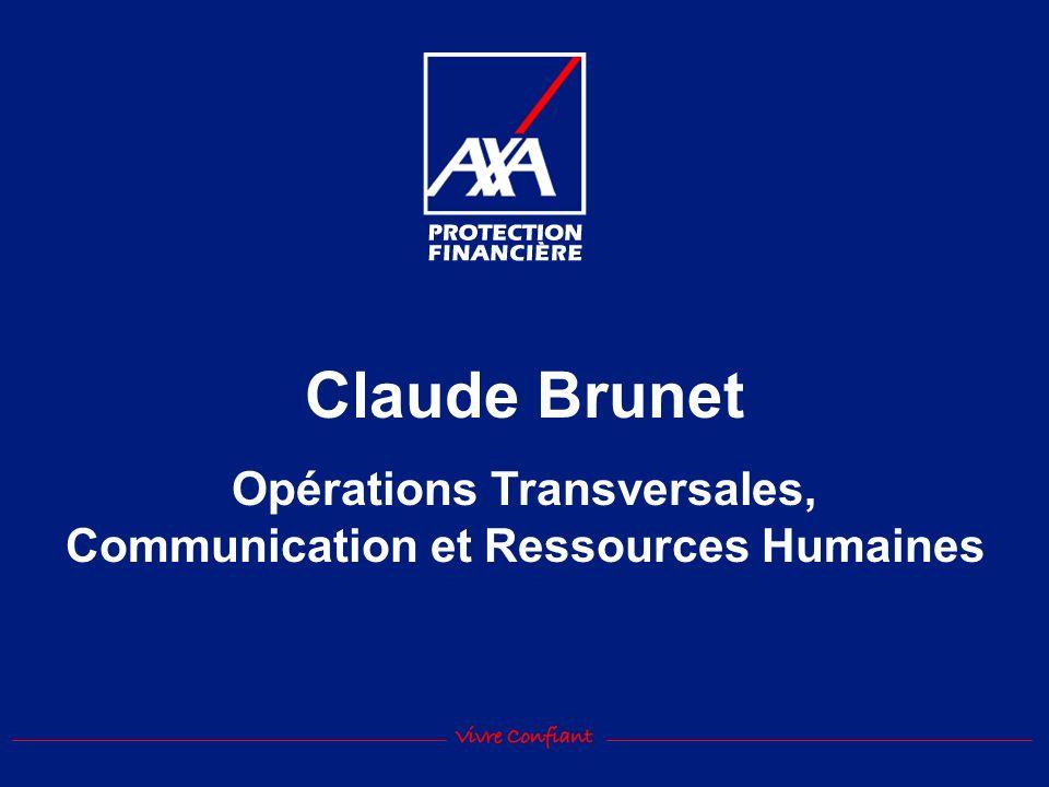 Claude Brunet Opérations Transversales, Communication et Ressources Humaines