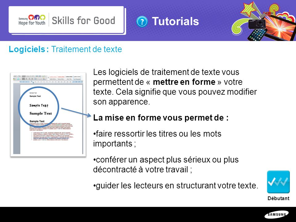 Copyright ©: 1995-2011 SAMSUNG & Samsung Hope for Youth. All rights reserved Tutorials Logiciels : Traitement de texte Les logiciels de traitement de