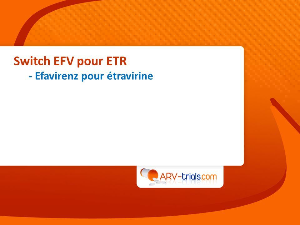 Switch EFV pour ETR - Efavirenz pour étravirine