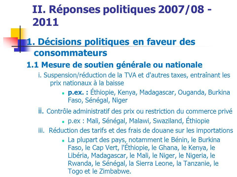 II. Réponses politiques 2007/08 - 2011 1.