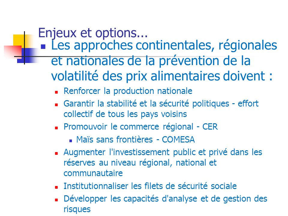 Enjeux et options...