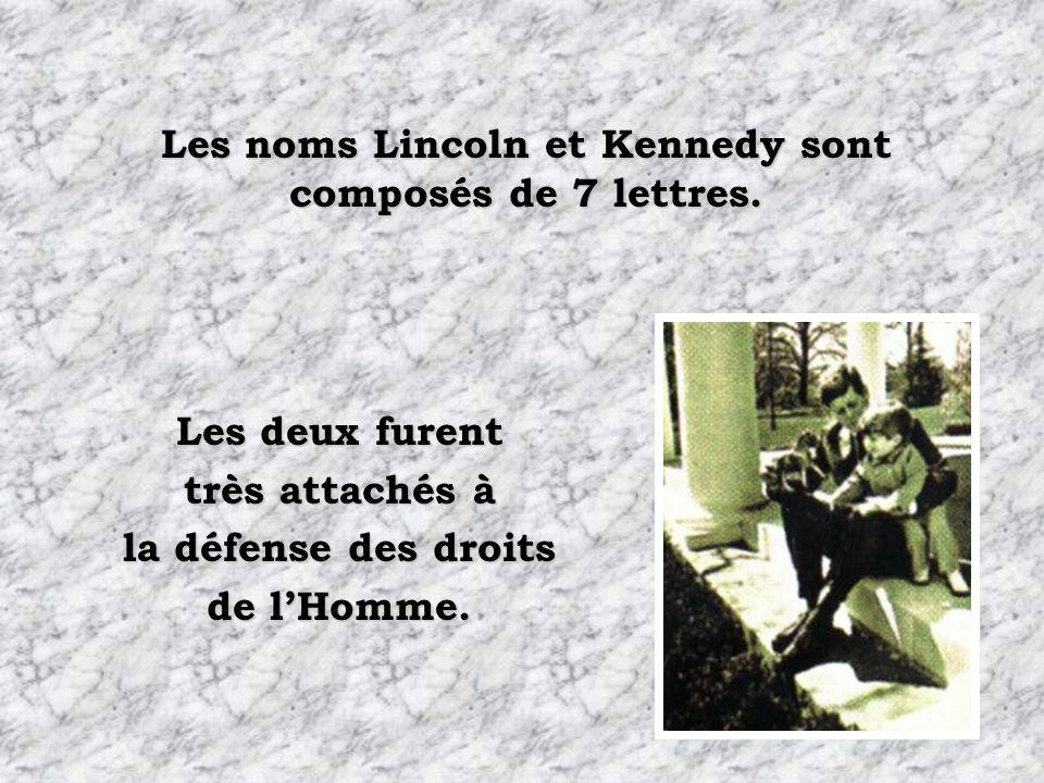 Les noms Lincoln et Kennedy sont composés de 7 lettres.