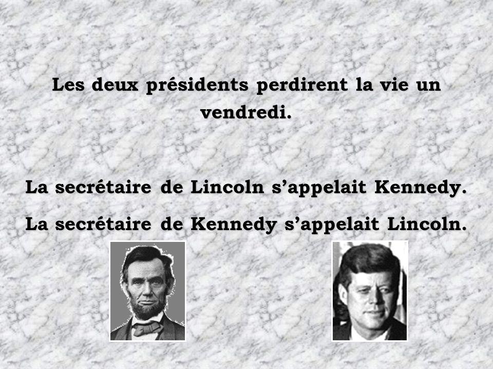 Les épouses des deux présidents perdirent leur enfant alors quelles vivaient à la Maison Blanche. Les deux présidents furent tués dune balle dans la t