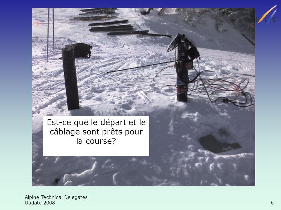 Alpine Technical Delegates Update 2008 7 Timing Le départ répond-t-il aux standards FIS?