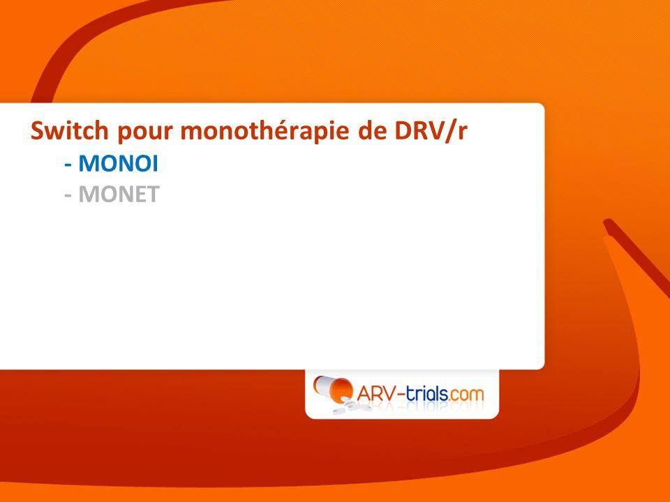 Switch pour monothérapie de DRV/r - MONOI - MONET