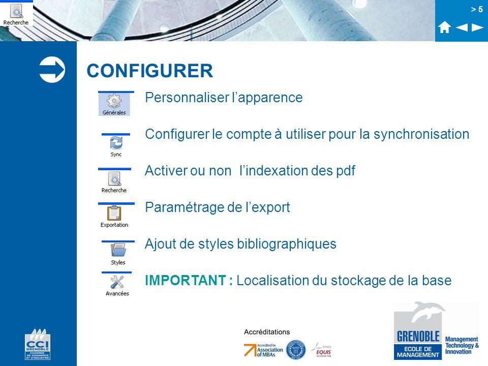 > 5 CONFIGURER Personnaliser lapparence Configurer le compte à utiliser pour la synchronisation Activer ou non lindexation des pdf Paramétrage de lexp