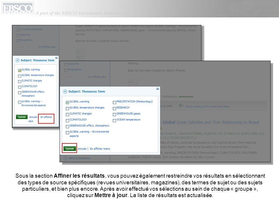 Sous la section Affiner les résultats, vous pouvez également restreindre vos résultats en sélectionnant des types de source spécifiques (revues univer