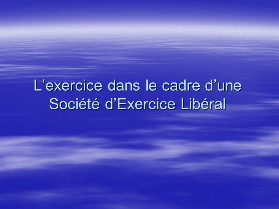 Lexercice dans le cadre dune Société dExercice Libéral