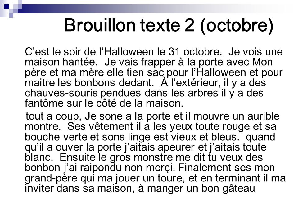 Brouillon texte 2 (octobre) Cest le soir de lHalloween le 31 octobre.