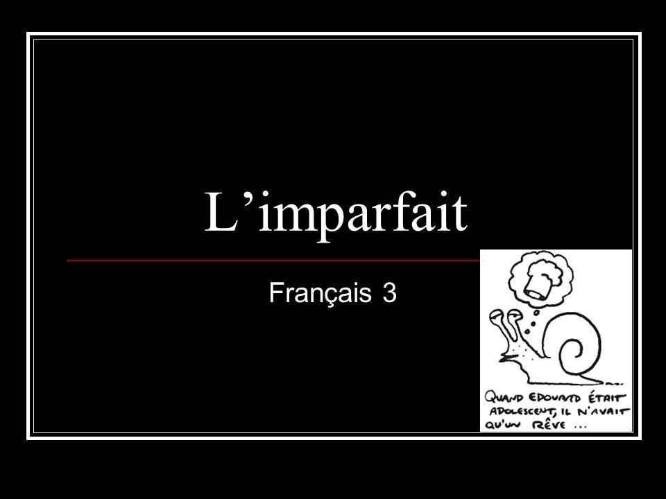 Limparfait est utilisé pour des descriptions: personnes, places, choses au passé.
