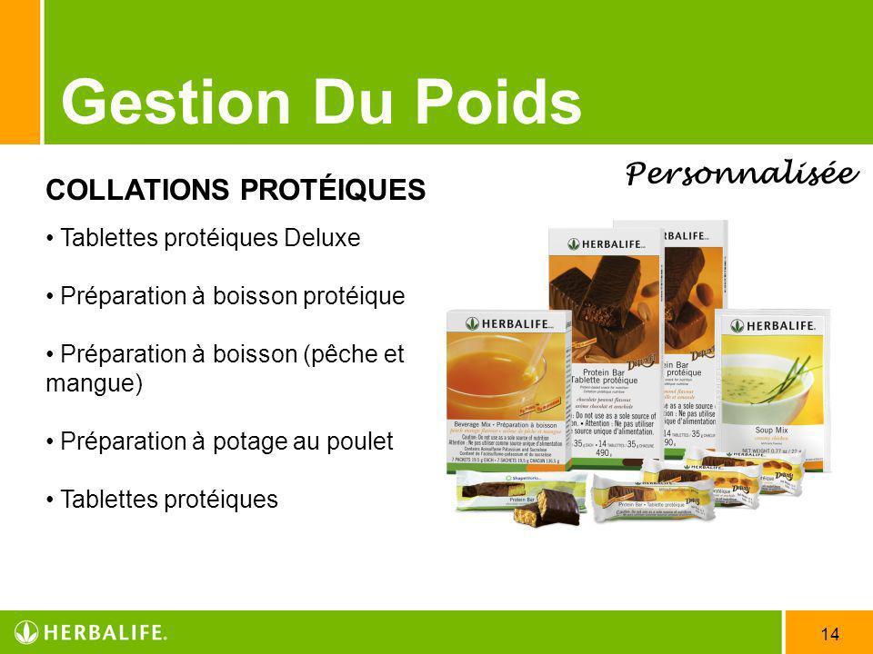 14 Gestion Du Poids Personnalisée COLLATIONS PROTÉIQUES Tablettes protéiques Deluxe Préparation à boisson protéique Préparation à boisson (pêche et ma