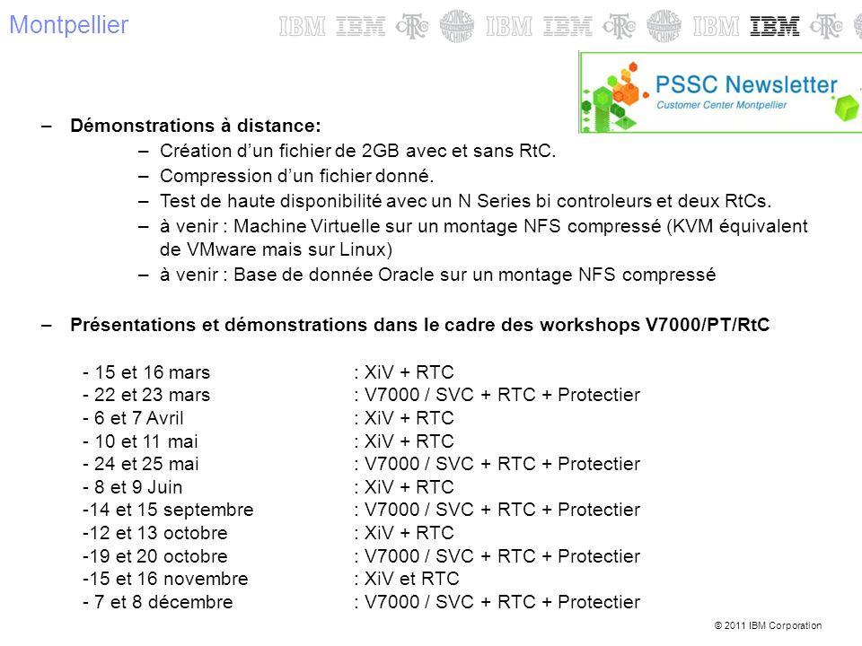 © 2011 IBM Corporation Montpellier –Démonstrations à distance: –Création dun fichier de 2GB avec et sans RtC. –Compression dun fichier donné. –Test de