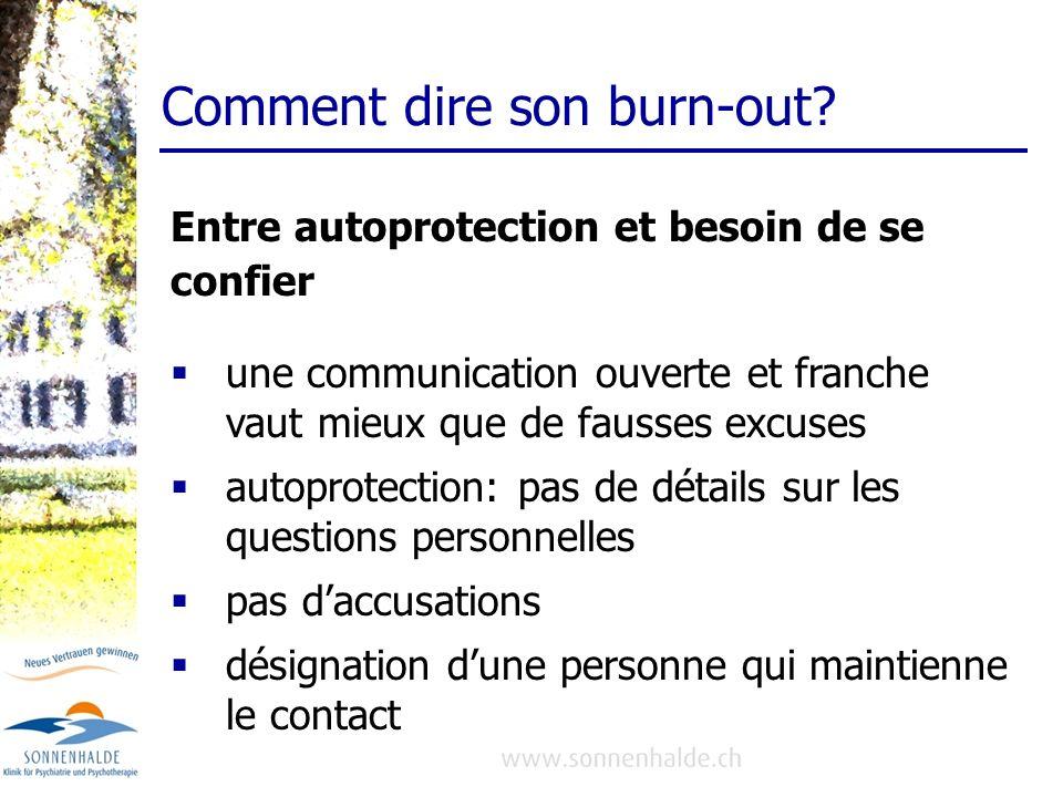 Comment dire son burn-out? une communication ouverte et franche vaut mieux que de fausses excuses autoprotection: pas de détails sur les questions per