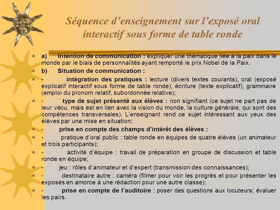 Séquence denseignement sur lexposé oral interactif sous forme de table ronde a) Intention de communication : expliquer une thématique liée à la paix d