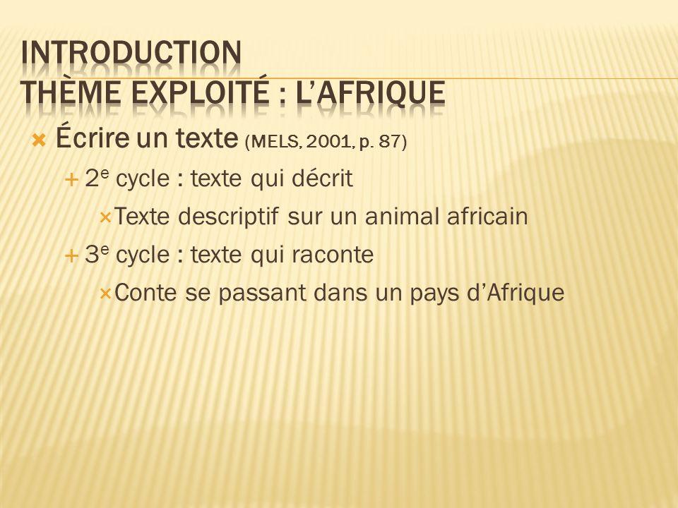 Écrire un texte (MELS, 2001, p.