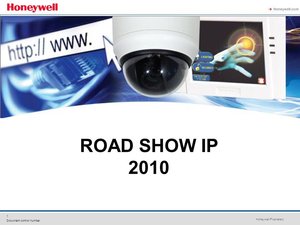 Honeywell Proprietary Honeywell.com 1 Document control number ROAD SHOW IP 2010