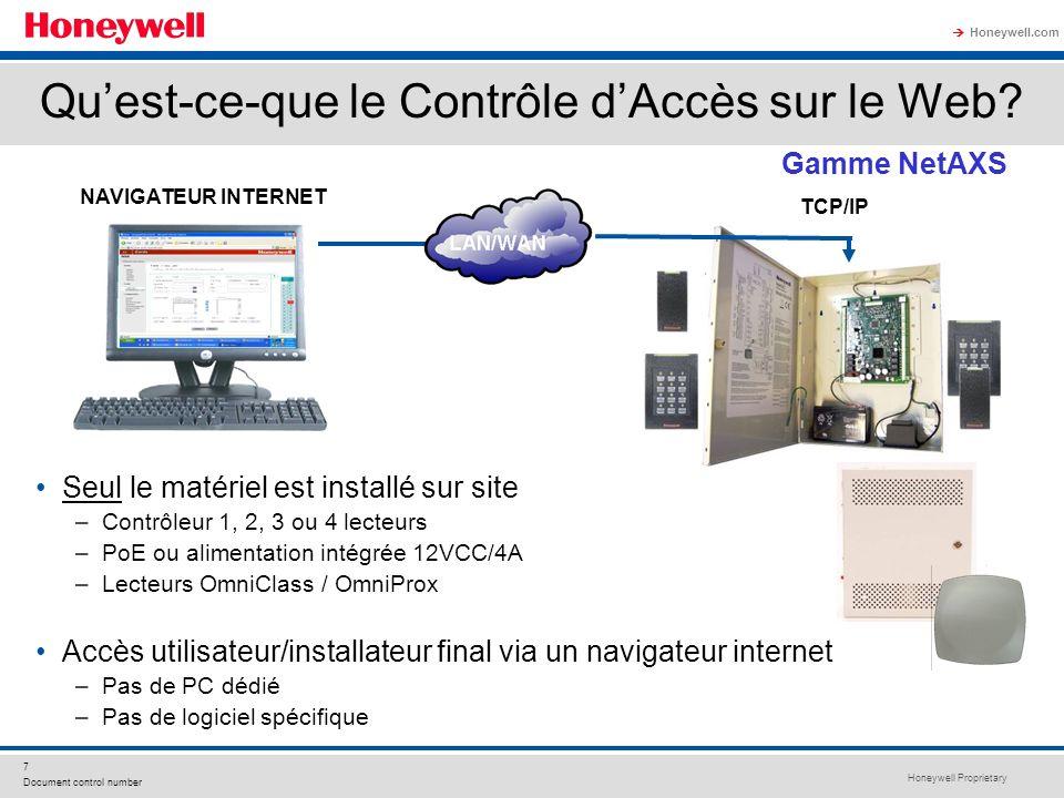 Honeywell Proprietary Honeywell.com 7 Document control number TCP/IP NAVIGATEUR INTERNET Seul le matériel est installé sur site –Contrôleur 1, 2, 3 ou