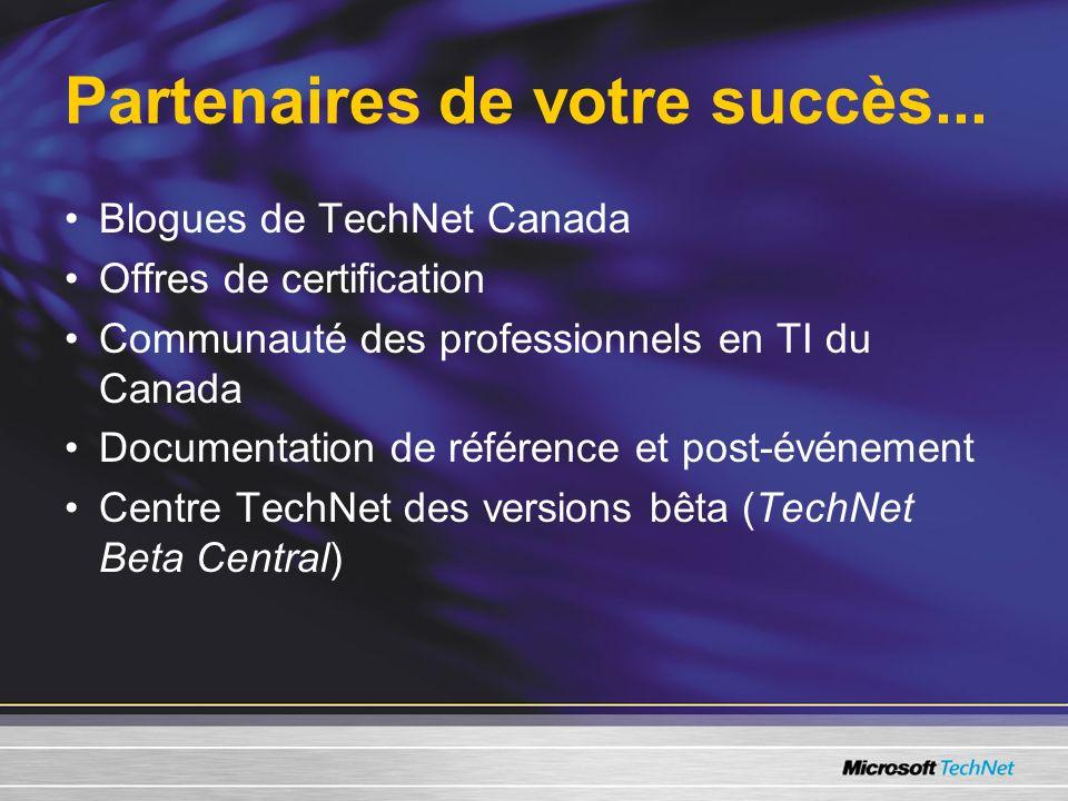 Blogues de Technet Canada Pour le professionnel en TI :http://blogs.technet.com/canitpro Pour le gestionnaire de services de TI :http://blogs.technet.com/cdnitmanagers