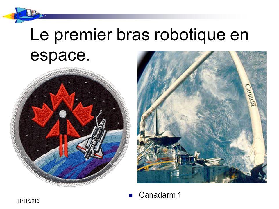 11/11/2013 Le premier bras robotique en espace. Canadarm 1