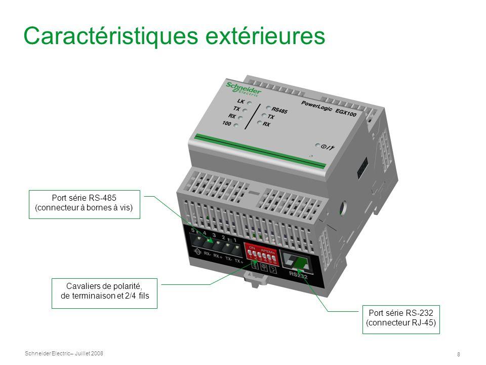Schneider Electric 9 – Juillet 2008 Caractéristiques techniques Ethernet 10/100Base-Tx Connexions Modbus TCP/IP simultanées : 32 Série Isolation optique de toutes les lignes Protocoles : Modbus RTU, Modbus ASCII, PowerLogic, Jbus Spécifications environnementales Températures de fonctionnement : -25 à 70 °C Boîtier : montage sur rails DIN, Multi-9 (72 mm) Classification IP : IP30