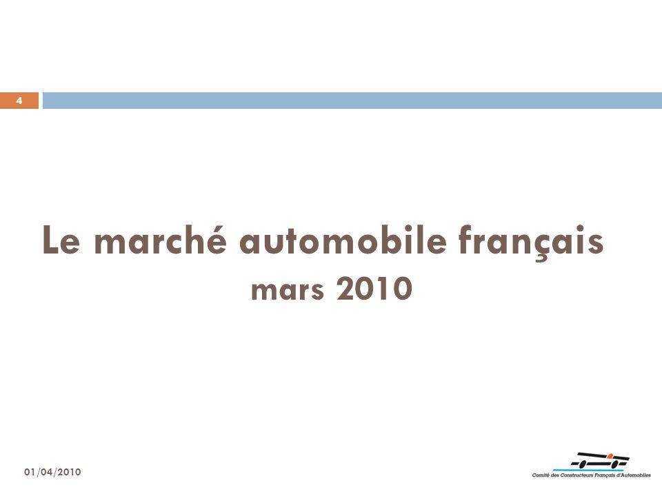 4 Le marché automobile français mars 2010 01/04/2010