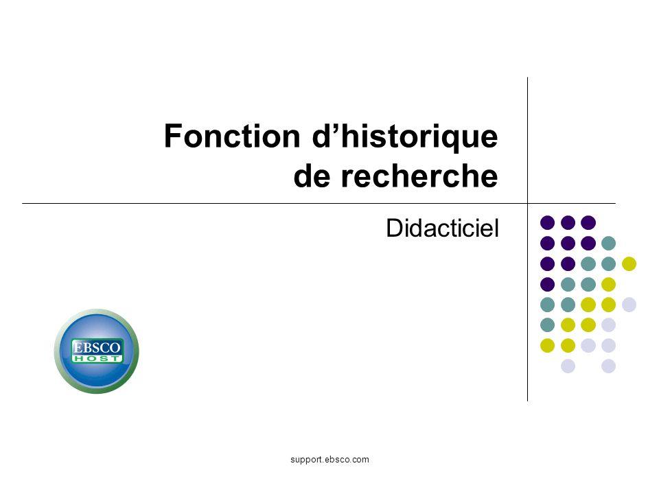 support.ebsco.com Fonction dhistorique de recherche Didacticiel