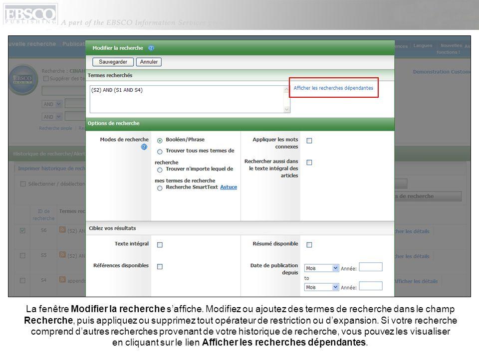 La fenêtre Modifier la recherche saffiche. Modifiez ou ajoutez des termes de recherche dans le champ Recherche, puis appliquez ou supprimez tout opéra