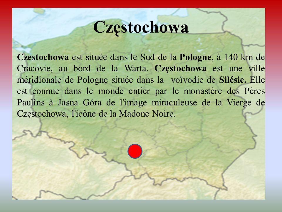 Czestochowa est située dans le Sud de la Pologne, à 140 km de Cracovie, au bord de la Warta. Częstochowa est une ville méridionale de Pologne située d
