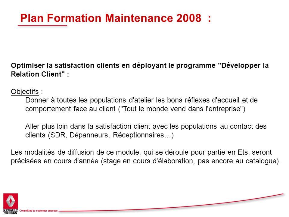 Plan Formation Maintenance 2008 : Optimiser la satisfaction clients en déployant le programme