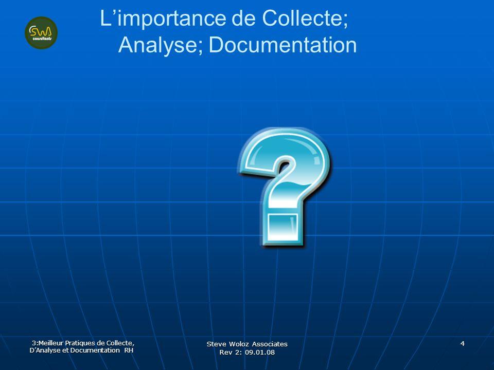 Limportance de Collecte; Analyse; Documentation Origine : 1.