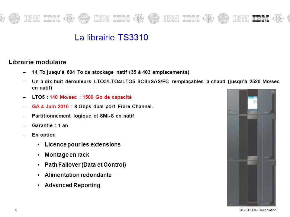 © 2011 IBM Corporation5 La librairie TS3310 Librairie modulaire –14 To jusquà 604 To de stockage natif (35 à 403 emplacements) –Un à dix-huit dérouleurs LTO3/LTO4/LTO5 SCSI/SAS/FC remplaçables à chaud (jusquà 2520 Mo/sec en natif) –LTO5 : 140 Mo/sec : 1500 Go de capacité –GA 4 Juin 2010 : 8 Gbps dual-port Fibre Channel.