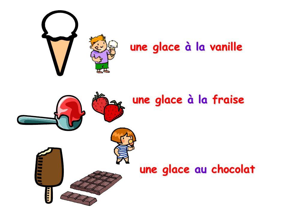 une glace à la vanille une glace à la fraise une glace au chocolat
