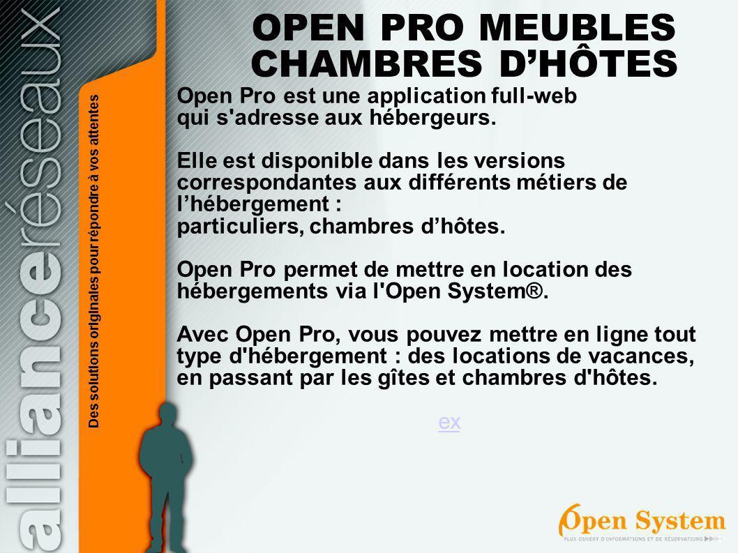 Open Pro est une application full-web qui s'adresse aux hébergeurs. Elle est disponible dans les versions correspondantes aux différents métiers de lh