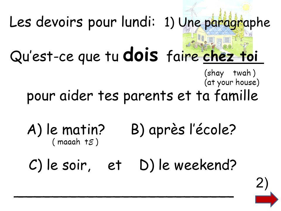 Les Devoirs 14 Cartes de vocabulaire sur la question < Quest-ce que tu dois faire chez toi pour aider ta mère ou ton père?.