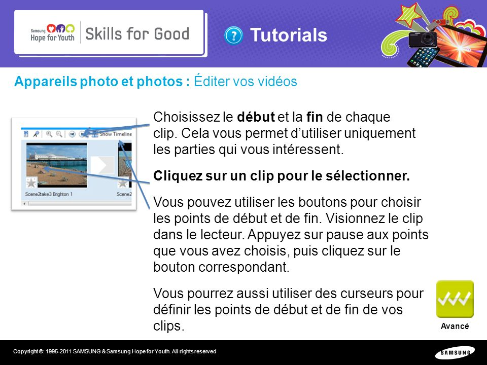 Tutorials Copyright ©: 1995-2011 SAMSUNG & Samsung Hope for Youth.