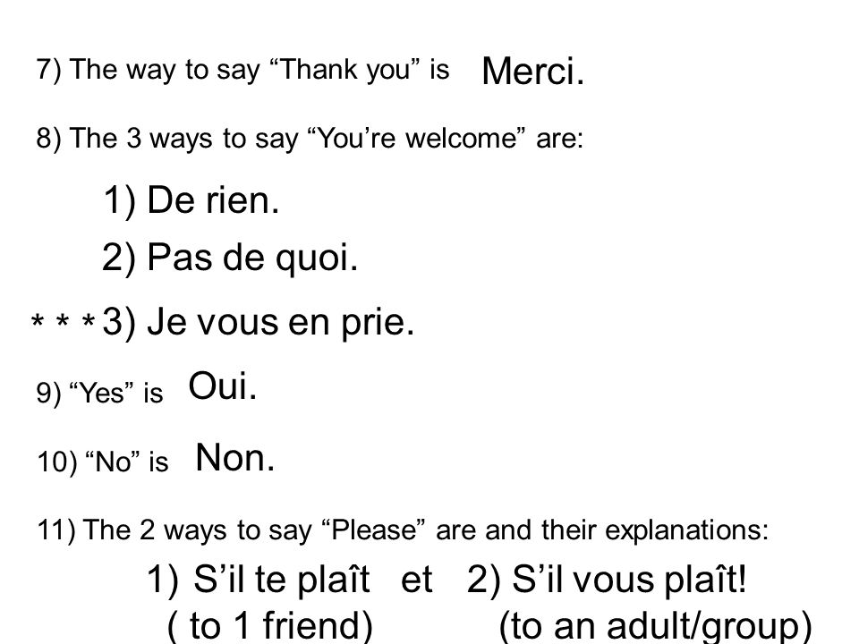 12) List and explain the 2 yous in French.
