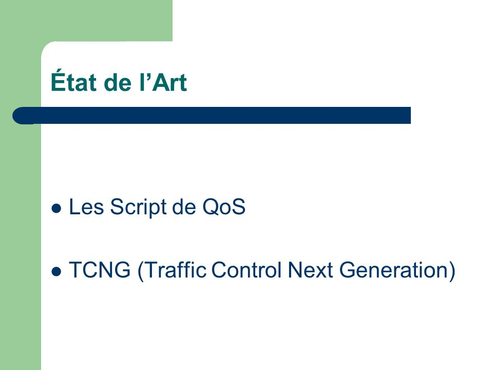 État de lArt Les Script de QoS TCNG (Traffic Control Next Generation)