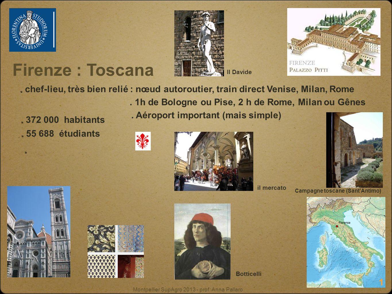 Montpellier SupAgro 2013 - prof. Anna Pallaro Firenze : Toscana..
