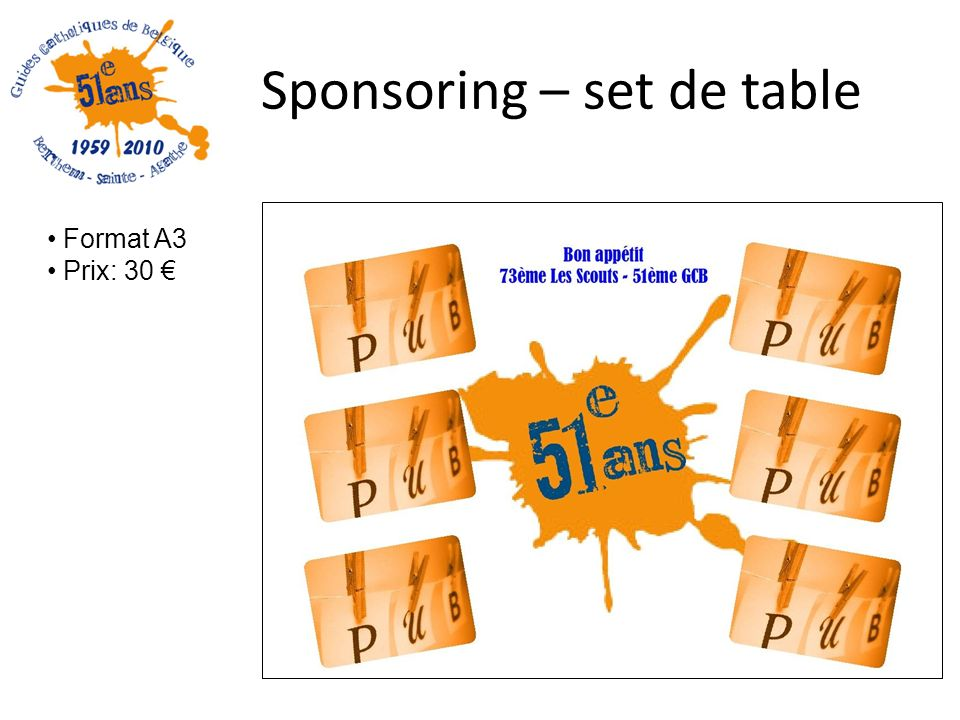 Sponsoring – set de table Format A3 Prix: 30
