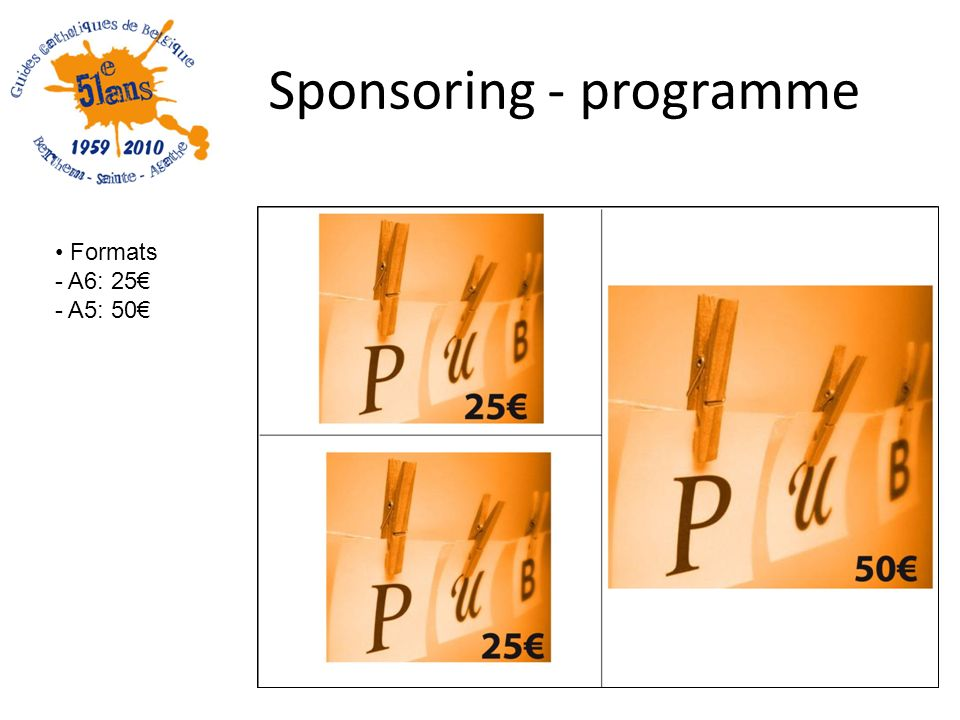 Sponsoring - programme Formats - A6: 25 - A5: 50