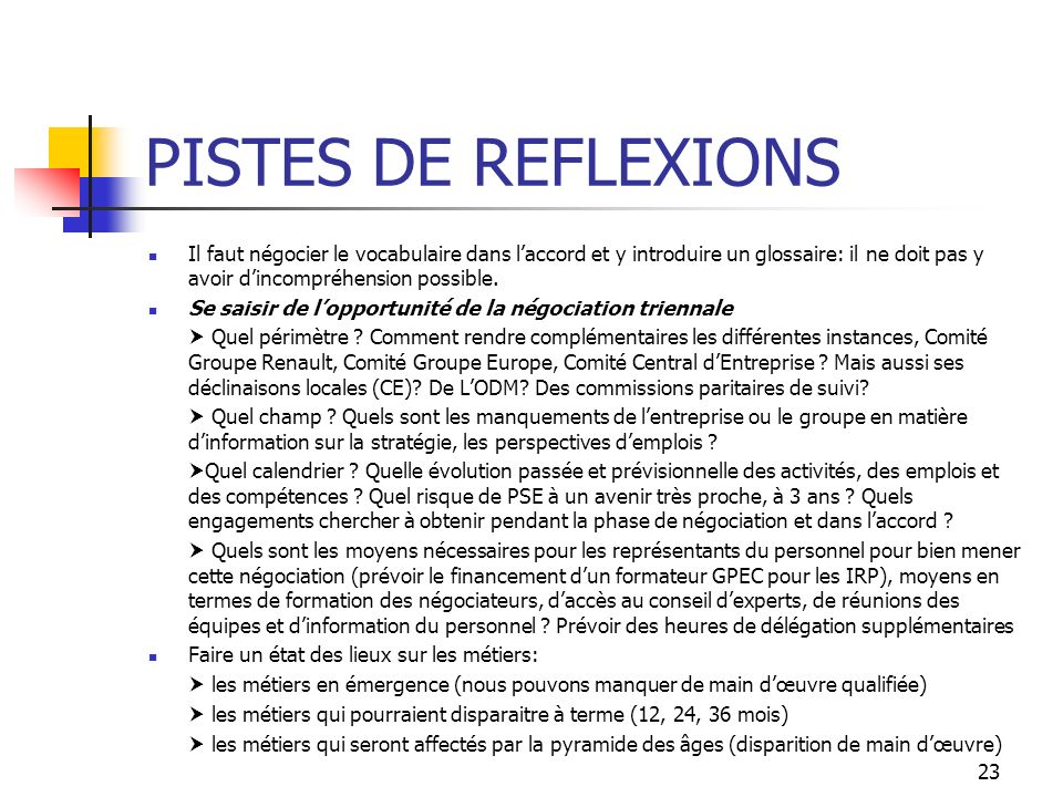 PISTES DE REFLEXIONS Remplacer le terme « compétences » par « qualifications » serait une garantie de « professionnalité » transposable dune entreprise à lautre.