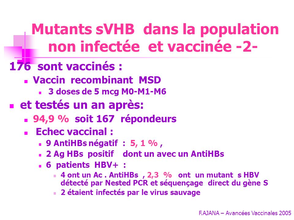 F.AJANA – Avancées Vaccinales 2005 Une étude prospective : - He, J. Gastroenterol. Hepatol., 2001; 16: 1376-77 Législation chinoise : obligation vacci