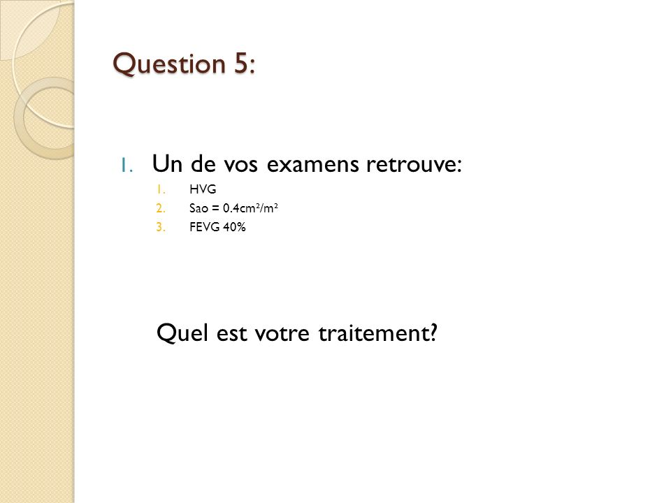 Question 5: 1.
