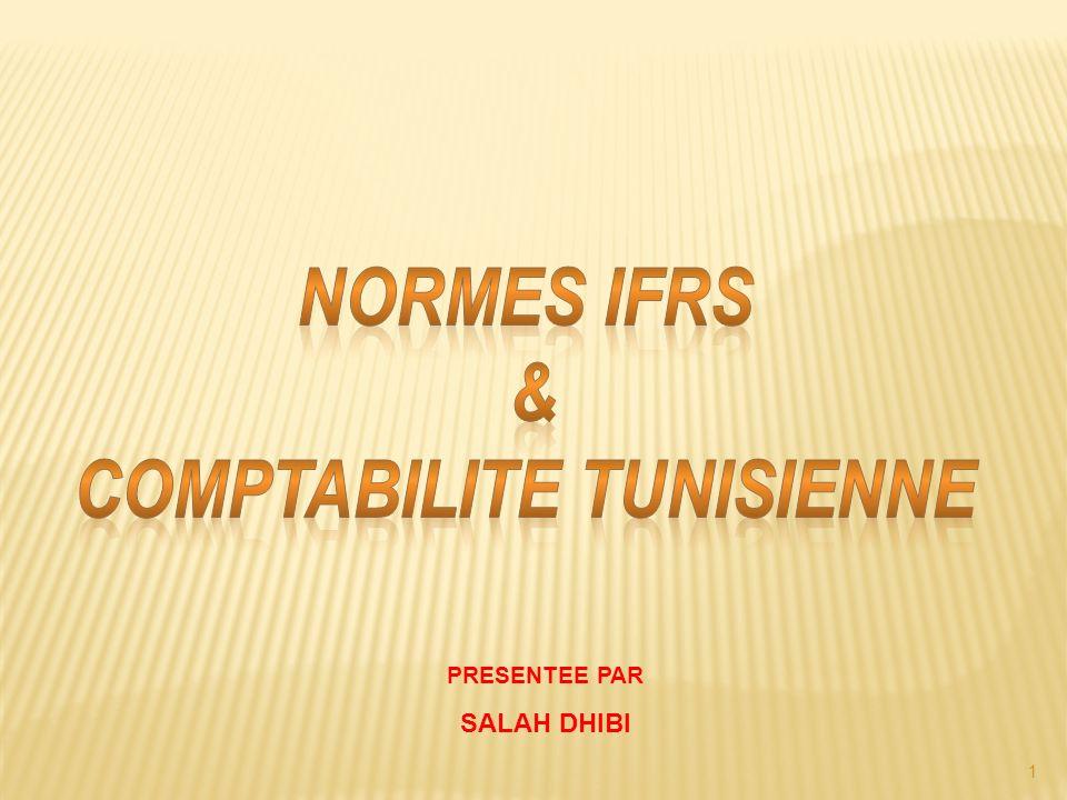 2 Ch 1Présentation du référentiel comptable Tunisien Ch 2Présentation du référentiel comptable international Ch 3Similarités et Divergences entre les IFRS et le système comptable Tunisien